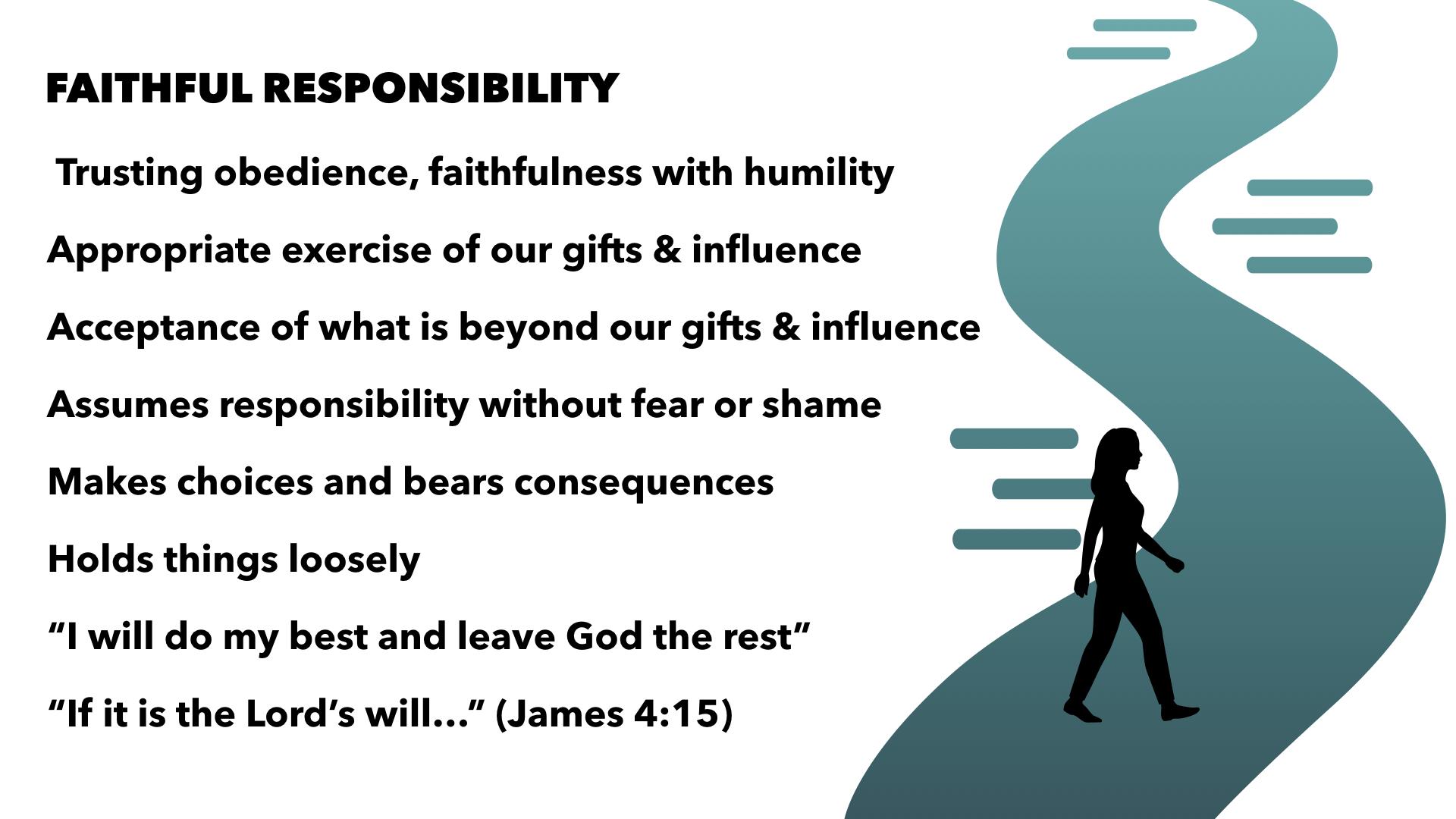 Faithful Responsibility